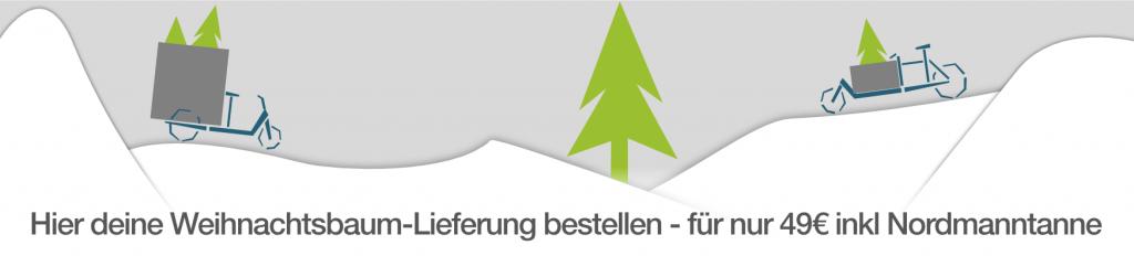 Weihnachtsbaum-Lieferung in Berlin - jetzt mit dem Fahrradkurier liefern lassen - für 49€ inkl Nordmanntanne